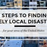 9 Steps to Finding Local Disasters
