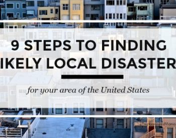 9 Steps to Finding Local Disaster Information for your area of the USA | PreparednessMama