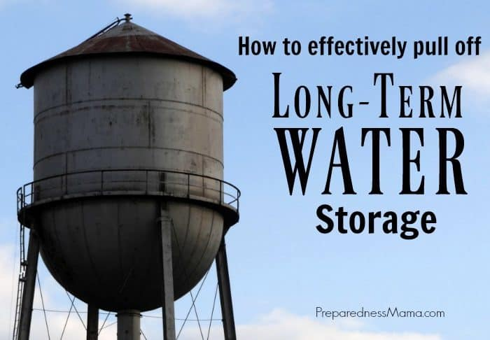 How to Effectively Pull Off Long Term Water Storage
