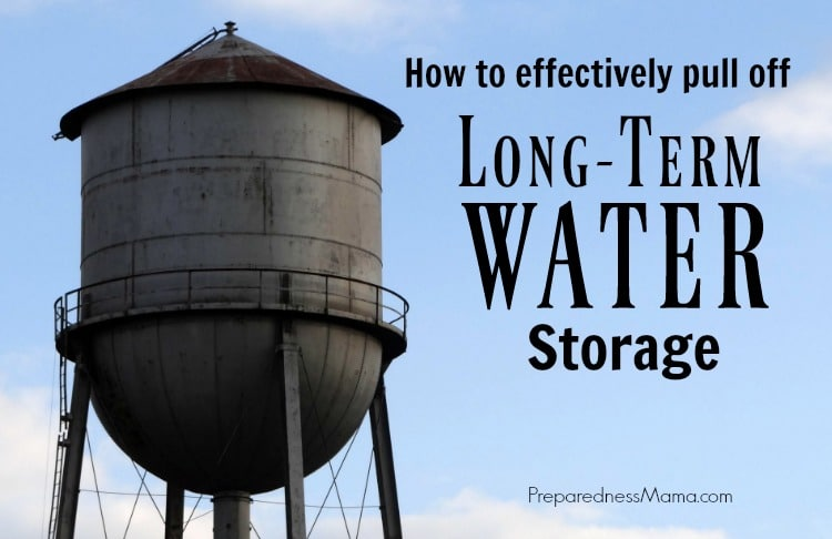 & How to Effectively Pull Off Long Term Water Storage | PreparednessMama