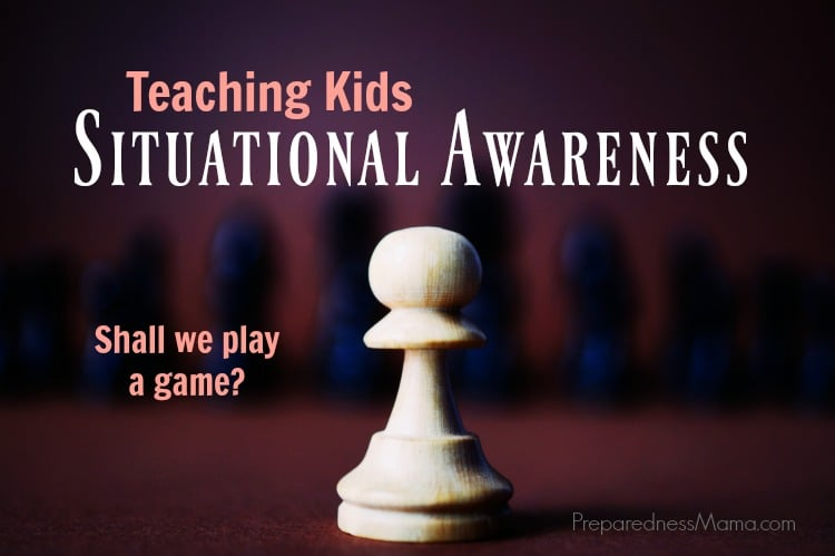 teaching situational awareness to kids preparednessmama