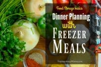Dinner planning with freezer meals can be easy, but thinking ahead and planning is the key. Be super smart, and save time and money with these dinner ideas | PreparednessMama