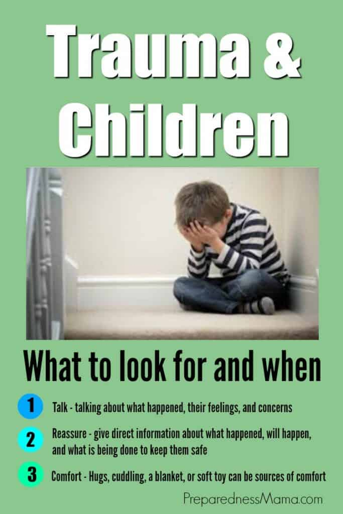 Trauma and kids. What to look for and when. Coping ideas for every family | PreparednessMama
