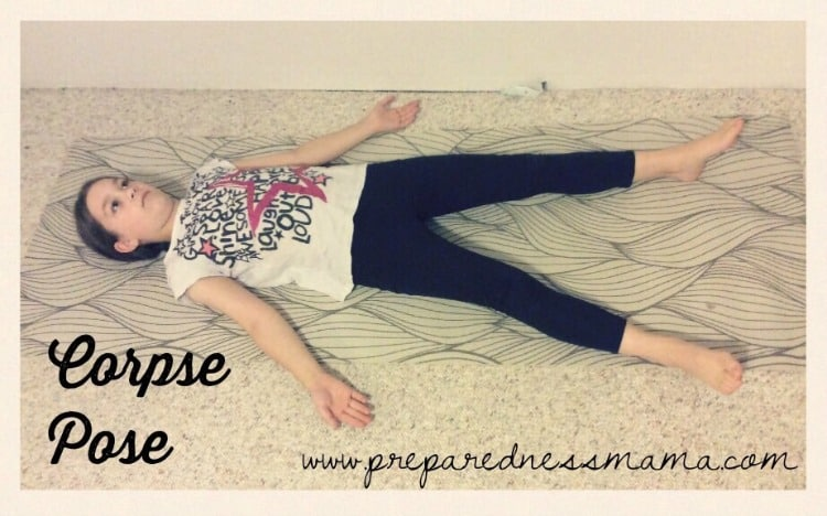 Corpse Pose, Prepping with kids: Yoga for stress relief | PreparednessMama