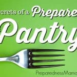 3 Secrets of a Prepared Pantry