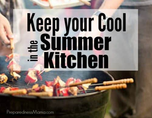 How to keep your house cool in the hot summer. Use these summer kitchen tips | PreparednessMama