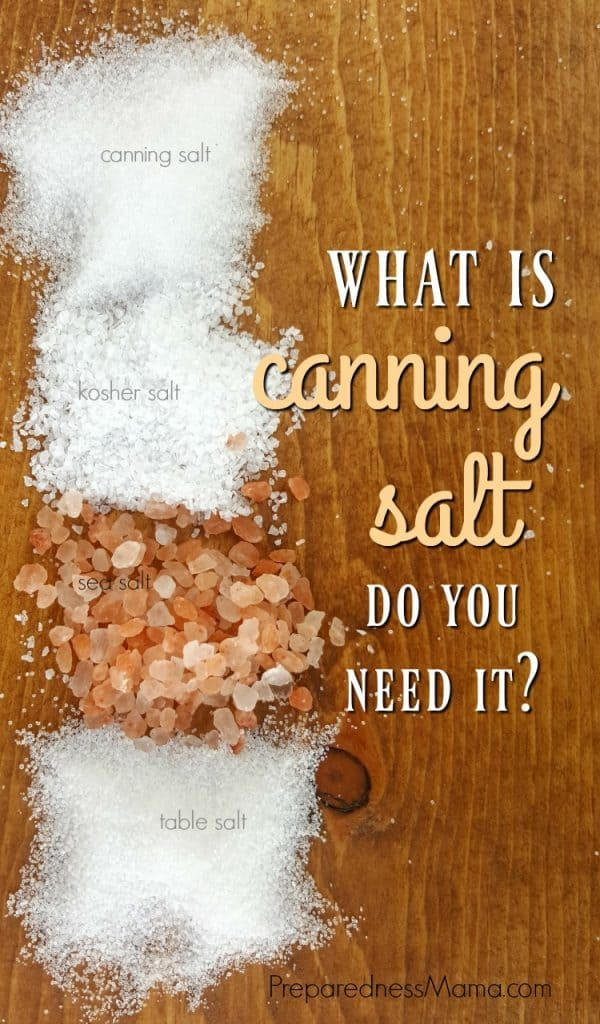 You see it on the grocery store shelf under many different names: canning salt, kosher salt, sea salt, and table salt. Are they interchangeable for canning? | PreparednessMama