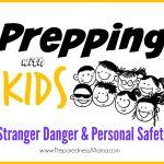 Stranger Danger and Personal Safety for Kids