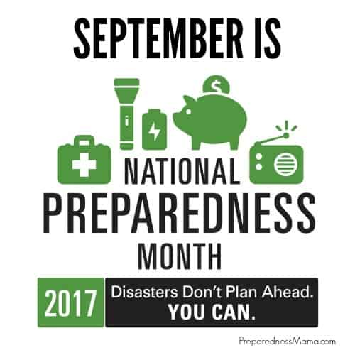 Disaster's Don't Plan Ahead, you can during national preparedness month | PreparednessMama